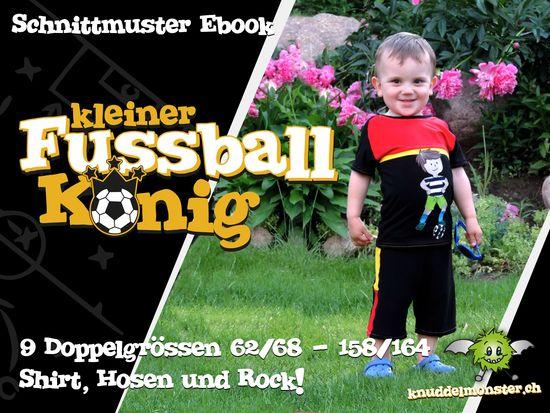 Schnittmuster Kleiner Fussballkönig von Knuddelmonster als e-book für Babies, Jungen, Mädchen in den Kategorien Hose, Oberteil, Rock (62–164)